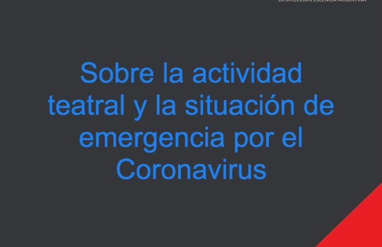 Sobre la actividad teatral y la situación de emergencia por el Coronavirus