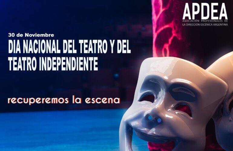 Día Nacional del Teatro y del Teatro Independiente.