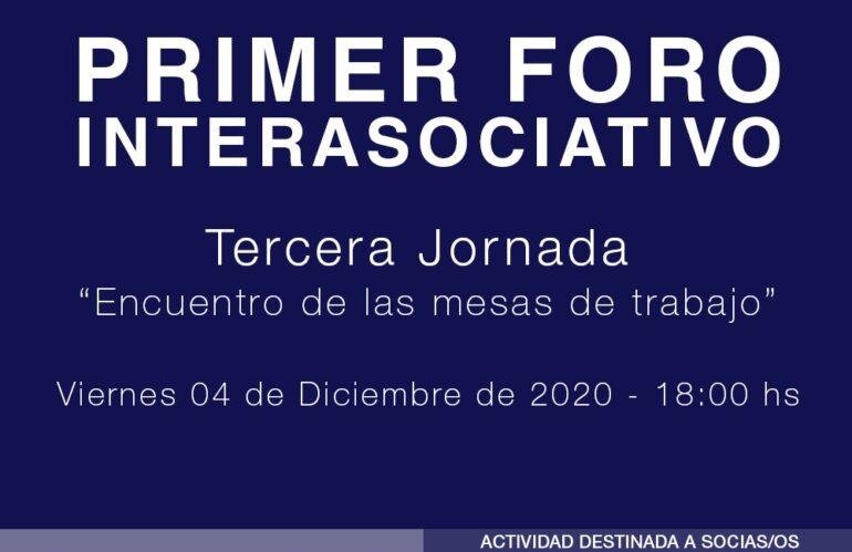 """Tercera Jornada """"Primer Foro Interasociativo"""""""